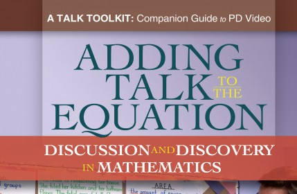 Adding Talk to the Equation (A Talk Toolkit: Video + Companion Guide)