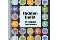 HIDDEN INDIA: KERALA SPICELANDS
