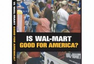 Frontline: Is Wal-Mart Good For America?