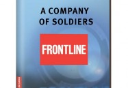 A COMPANY OF SOLDIERS (UNEDITED): FRONTLINE