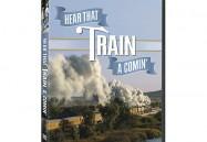 Hear That Train A Comin'
