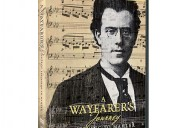A Wayfarer&#39;s Journey: Listening to Mahler