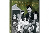 Pioneers of Television: Local Kids' TV