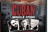 Cuban Missile Crisis: Three Men Go to War