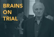 Brains on Trial with Alan Alda