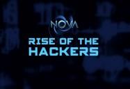 NOVA: Rise of the Hackers