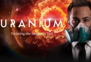Uranium - Twisting the Dragon's Tail