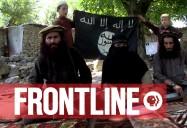 FRONTLINE: ISIS in Afghanistan