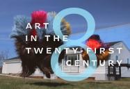 Art 21: Art in the Twenty-First Century: Season 8