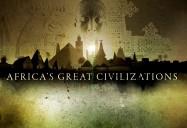 Africa's Great Civilizations
