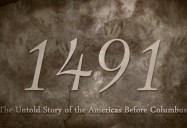 1491: The Untold Story of the Americas Before Columbus