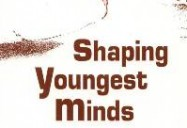 Shaping Youngest Minds