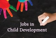 Jobs in Child Development: Career Compass