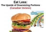 Eat Less: The Upside of Downsizing Portions (Canadian Version)