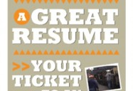 A Great Resume: Your Ticket to an Interview