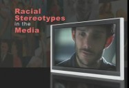 Racial Stereotypes in the Media