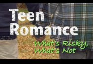Teen Romance: What's Risky, What's Not?