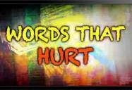 Words That Hurt