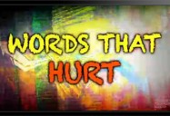 Words That Hurt
