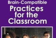 Brain Compatible Practices for Classroom (Spec Ed)