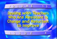 Dealing With Teachers Who Are Resistant To Change And Reluctant To Improve