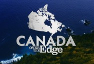 Bay of Fundy, New Brunswick: Canada Over the Edge (Season 1)