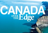 British Columbia: Season 2 - Canada Over the Edge Playlist Package