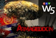 Armageddon: Remembering the Cuban Missile Crisis (W5)
