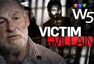 Victim or Villain: W5