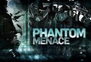 Phantom Menace: W5