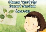 Please Visit My Secret Garden: Leaves