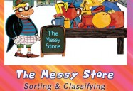 The Messy Store: Sorting & Classifying