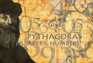 Pythagoras: Number, Numbers!