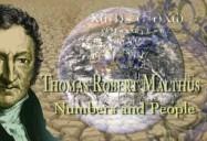 Thomas Robert Malthus: Numbers & People!
