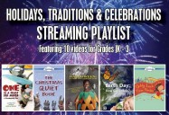 Holidays, Traditions & Celebrations Playlist (10 Programs)