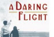 A Daring Flight