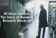 Of Great Service: The Story of National Research Universal
