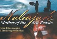 John Houston Trilogy - Part 2: Nuliajuk- Mother of the Sea Beasts