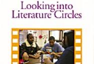 Looking Into Literature Circles