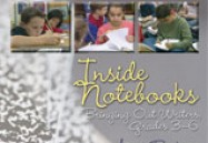 Inside Notebooks: Bringing Out Writers, Grades 3 - 6