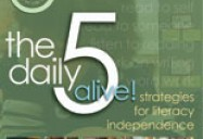 The Daily 5 Alive: Strategies for Literacy Independence