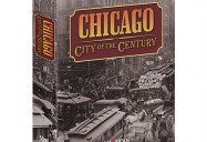 CHICAGO: CITY OF THE CENTURY