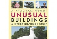 PROGRAM ABOUT UNUSUAL BUILDINGS & OTHER.