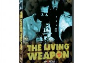 THE LIVING WEAPON: American Experience
