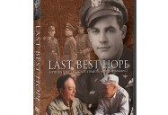 LAST BEST HOPE: A True Story of Escape, Evasion, and Remembrance