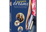 DISCOUNTED DREAMS: High Hopes and Harsh Realities at America's Community Colleges