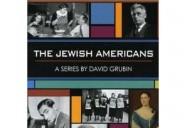 The Jewish Americans: A Series by David Grubin