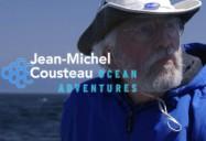 Jean-Michel Cousteau: Ocean Adventures: Return to the Amazon