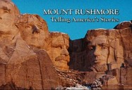 Mount Rushmore: American Experience
