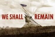 We Shall Remain: American Experience